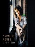 Cyrille Aimée-Let's Get Lost 2016