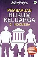 PEMBARUAN HUKUM KELUARGA DI INDONESIA