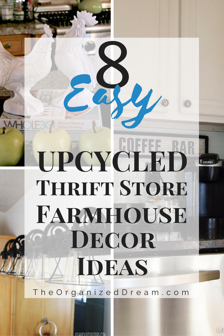 8 Easy Upcycled Thrift Store Farmhouse DIY Ideas - The ...
