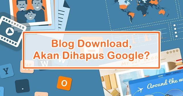Alasan Kenapa Jangan Gunakan Blogger Sebagai Blog Download