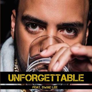 Lirik Lagu Unforgettable - French Montana feat. Swae Lee