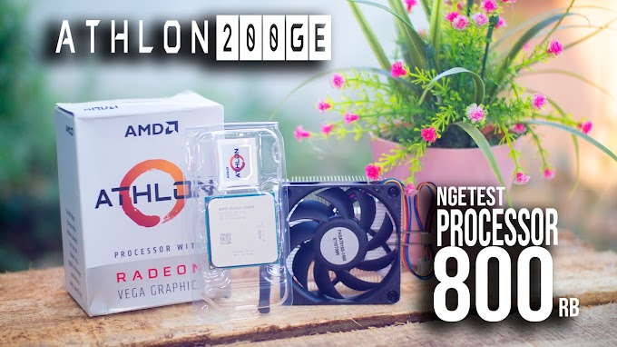 AMD Athlon 200GE Solusi PC Gaming Murah 2018
