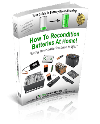 How to Recondition Your Old Batteries Back To 100% Of Their Working Condition