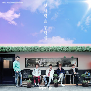 Download MP3 [Single] IMFACT - Please Be My First Love (IMFACTORY PART.2)