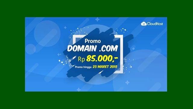 Promo Domain Com Maret 2018 di IdCloudHost Hanya 85k