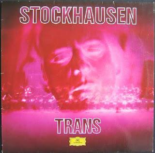 Karlheinz Stockhausen, Trans