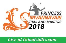 Princess Sirivannavari Thailand Masters 2018 live streaming and videos