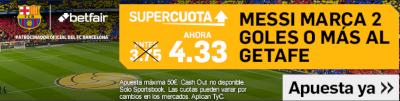 betfair Barcelona vs Getafe Messi marca 2 o más goles cuota mejorada