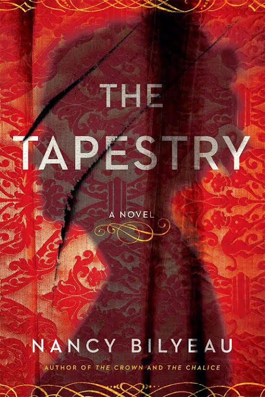 Kelsey's Book Corner: Cover Reveal: The Tapestry by Nancy Bilyeau @TudorScribe