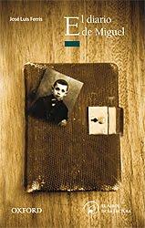 El diario de Miguel | Literatura juvenil. Un món per descobrir