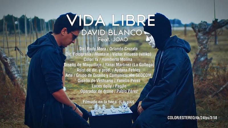 David Blanco y Joao - ¨Vida Libre¨ - Videoclip - Dirección: Rudy Mora - Orlando Cruzata. Portal Del Vídeo Clip Cubano