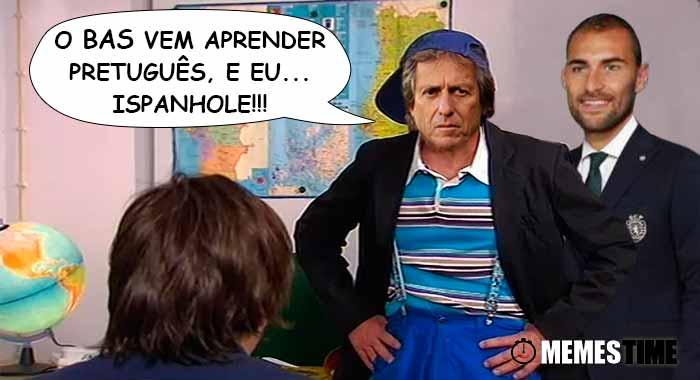 Memes Time… da bola que rola e faz rir - Após o Sporting 4 - 2 Estoril, Jorge Jesus diz que Bas Dost precisa de Estudar Português – O Bas vem aprender Pretuguês, e eu.. Ispanhole!!!