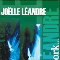 Joëlle Léandre - A Woman's Work ...