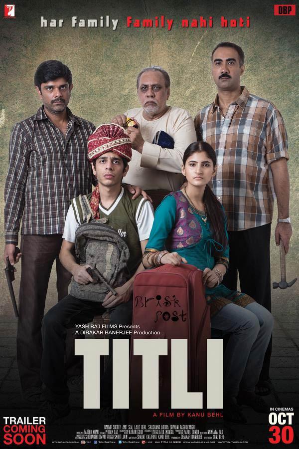 Titli movie poster states Har family family nahi hoti
