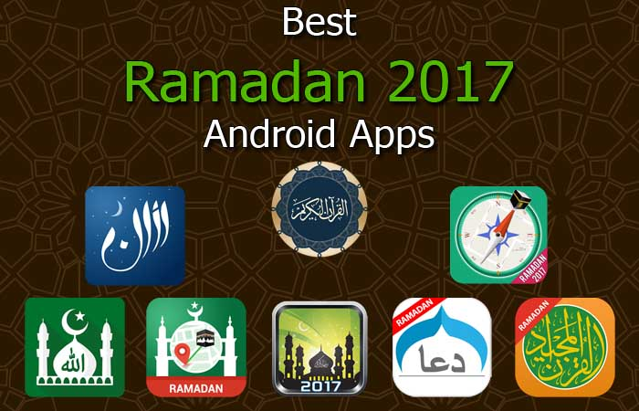 8 Best Ramadan 2017 Android Apps