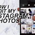 How to Make Photo Edits for Instagram