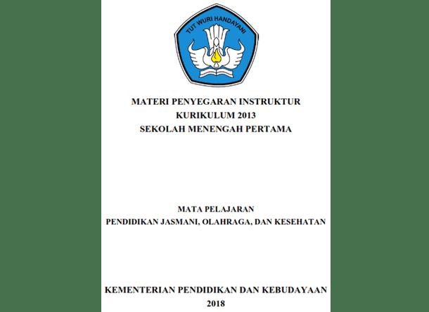 Modul PJOK (Materi Bimbingan Teknis Penyegaran Instruktur Kurikulum 2013 SMP Tahun 2018)