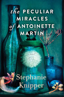 Interview with Stephanie Knipper, author of The Peculiar Miracles of Antoinette Martin