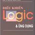 SÁCH SCAN - Điều khiển Logic và ứng dụng Tập 1 (PGS.TS. Nguyễn Trọng Thuần)