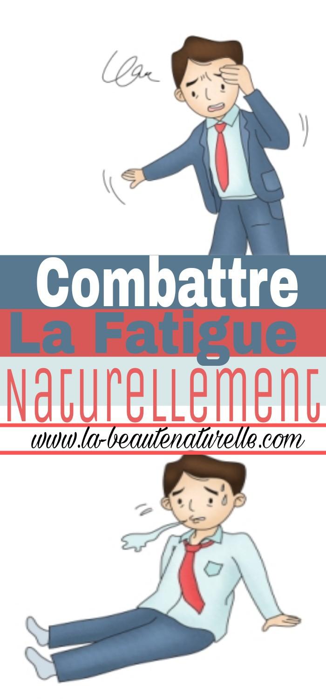 Combattre la fatigue naturellement