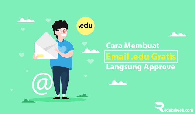 Cara Membuat Email Edu Gratis Full Approve