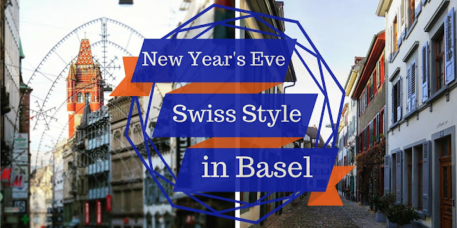 Ringing in the New Year Swiss Style in Basel, Switzerland