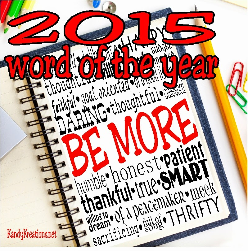 Be More this year in everything you do.  Make your 2015 New Year's resolutions stick with this Be More printable that you can print out and look at daily to make this the year you do it all.