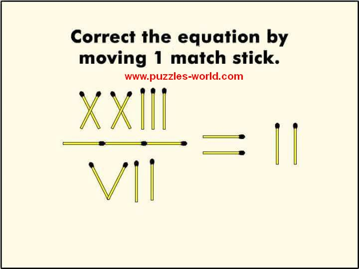 Correct the Equation by moving 1 Match Stick