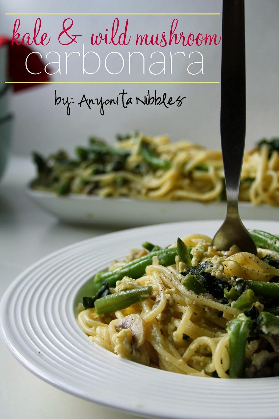 #Kale & Wild Mushroom #Vegetarian Carbonara | Anyonita Nibbles| Such a creamy and delicious ways to use eggs in a main meal!