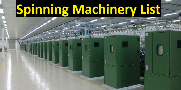Spinning machinery list.