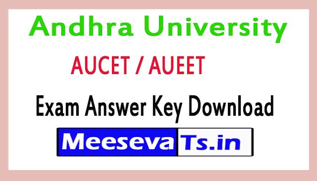 Andhra University AUCET / AUEET Exam Answer Key Download 2018