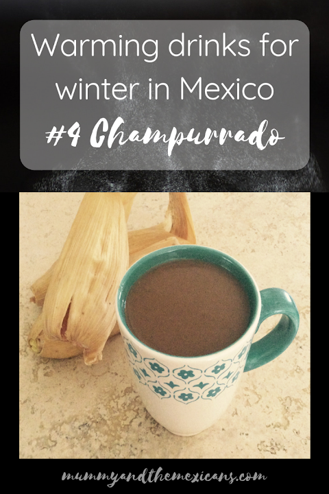 Warming drinks for winter in Mexico #4 - Champurrado