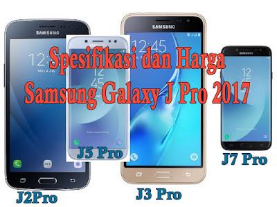 Spesifikasi Harga Samsung Galaxy J Pro