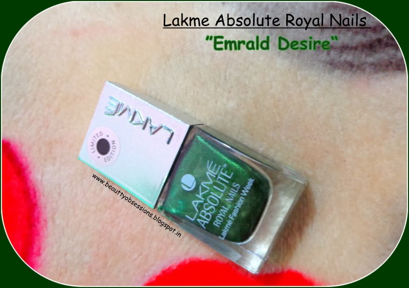 "Sort Review & NOTDs ~ Lakme Absolute Royal Nails ""Emrald Desire"""