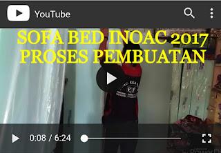 Proses pembuatan sofa bed inoac