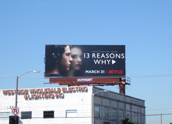 13 Reasons Why series launch billboard