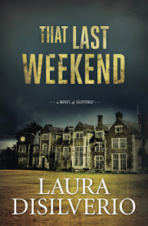 That Last Weekend, Laura DiSilverio