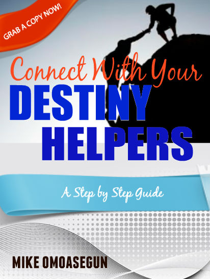 CONNECTING WITH YOUR DESTINY HELPERS