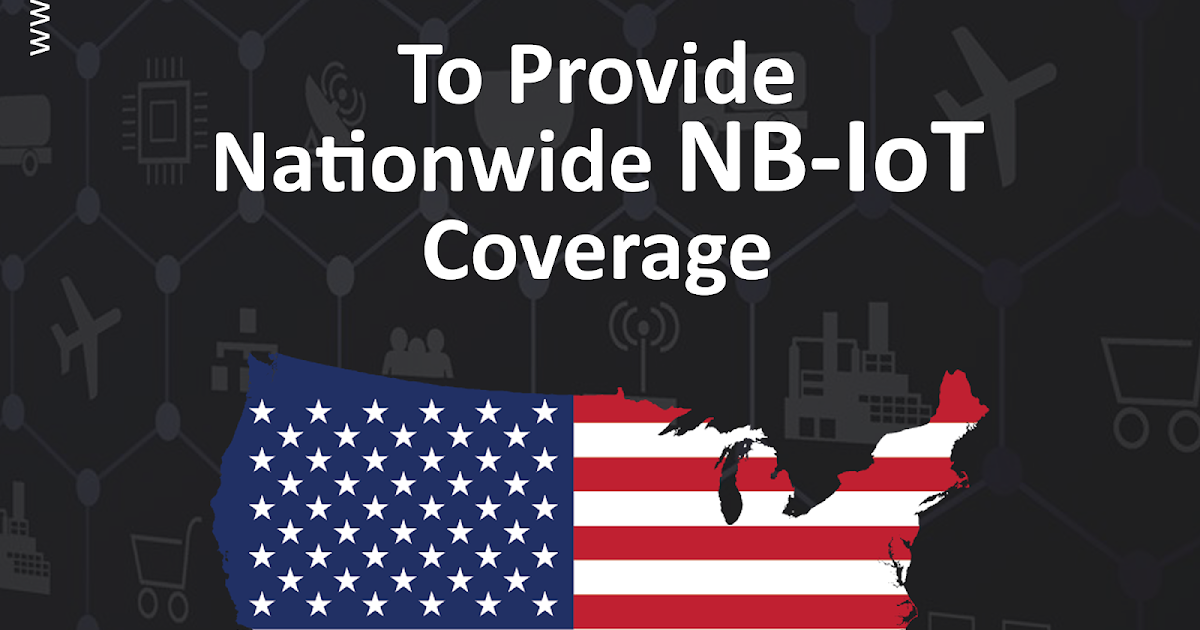 Verizon to provide Nationwide Narrowband IoT Network