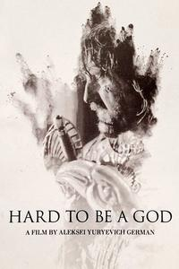 Watch Hard to Be a God Online Free in HD