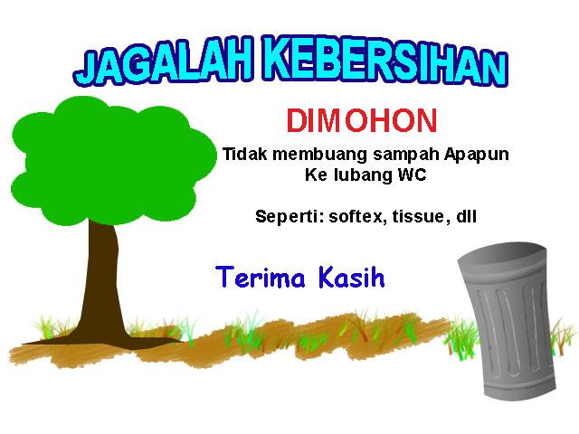 Berita Tentang Kebersihan Antara Pegangan Kebersihan Sampai Bila Anda Mahu Buat Jagalah Kebersihan Mukrin
