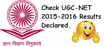 UGC-NET 2015-2016 Results Declared