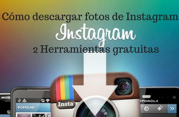 Instagram, Redes Sociales, Social Media, Herramientas, Descargar, Gratis,