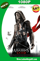 Assassins Creed (2016) Latino HD WEB-DL 1080P - 2016
