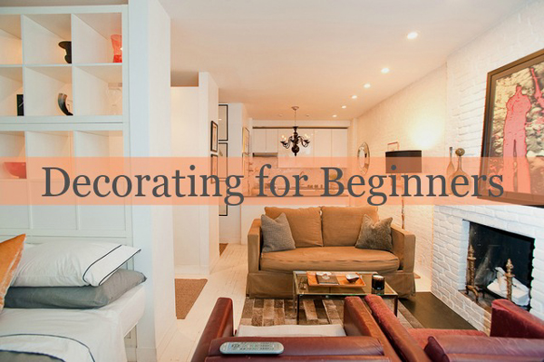 Home Decorating For Beginners Homeagination