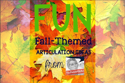 Fun Fall Articulation Ideas by The Frenzied SLP's