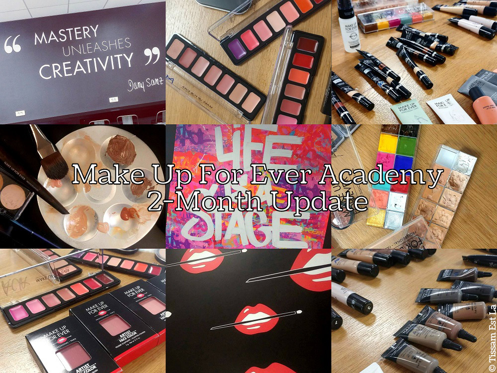 Make Up For Ever Academy - 6 Month Training Beauty Fashion - 2 Month Update Boulogne Billancourt France