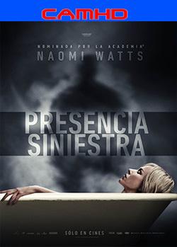 Presencia siniestra (2016) CAMHD