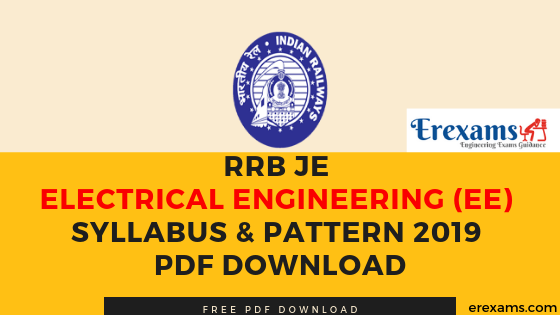 RRB JE Electrical Engineering (EE) Syllabus & Pattern 2019 Pdf Download