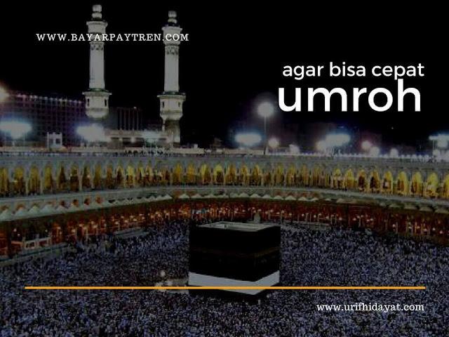 Tips Agar Bisa Cepat Umroh ke Tanah Suci Mekkah